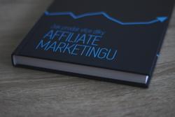 Prodejte více, díky AFFILIATE MARKETINGU. Přečtěte si recenzi knížky.