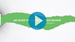 VIDEO TIP: Jak zkrátit URL adresu na vlastní doméně