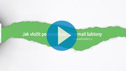 VIDEO TIP: Jak vložit personalizaci do e-mail šablony