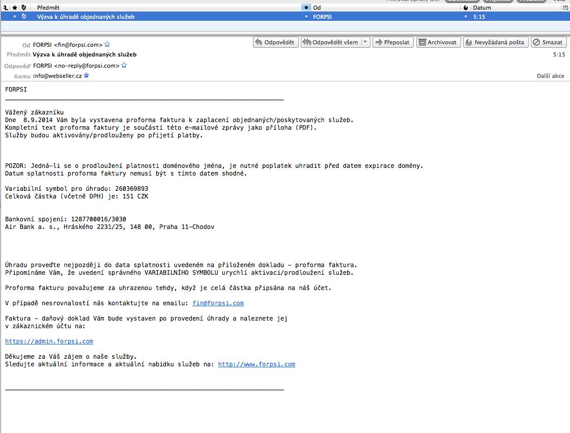 Podvodné faktury požadující úhradu za prodloužení domény pod hlavičkou registrátora FORPSI